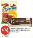 Ross No Sugar Added Chocolate (34g) or Sweet'n Low Candy (70g)