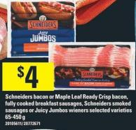 Schneiders Bacon Or Maple Leaf Ready Crisp Bacon - Fully Cooked Breakfast Sausages - Schneiders Smoked Sausages Or Juicy Jumbos Wieners - 65-450 g