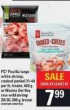 PC Pacific Large White Shrimp - Cooked Peeled 31-40 Per Lb - Frozen - 400 G Or Marina Del Rey Raw Wild Shrimp 20/30 - 300 G