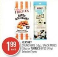 Hershey Crunchers (51g) - Snack Mixes (56g) or Turtles Bites (49g)