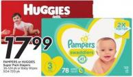 Pampers or Huggies Super Pack Diapers