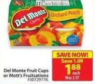 Del Monte Fruit Cups or Mott's Fruitsations