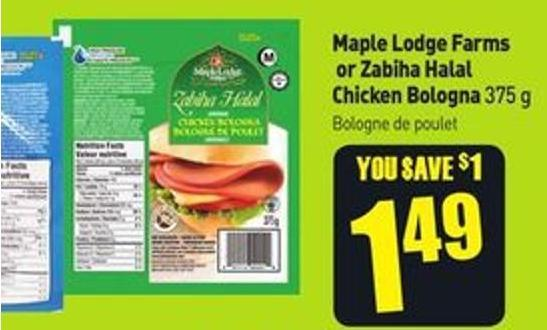 Maple Lodge Farms or Zabiha Halal Chicken Bologna 375 g