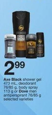 Axe Black Shower Gel 473 mL - Deodorant 76/85 g - Body Spray 113 g or Dove Men Antiperspirant 76/85 g