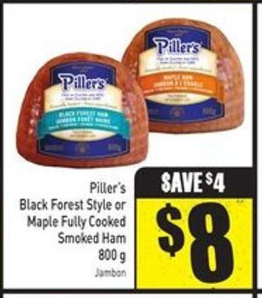 Piller's Black Forest Style or Maple Fully Cooked Smoked Ham 800 g