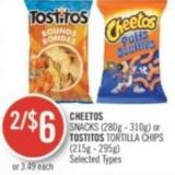 Cheetos Snacks (280g - 310g) or Tostitos Tortilla Chips (215g - 295g)