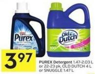 Purex Detergent 1.47-2.03 L or 22-23 Pk - Old Dutch 4 L or Snuggle 1.47 L