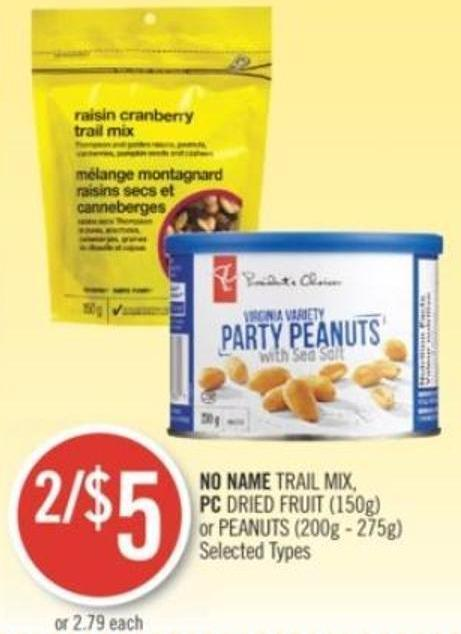 No Name Trail Mix - PC Dried Fruit (150g) or Peanuts (200g - 275g)