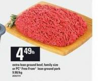 Extra Lean Ground Beef or PC Free From Lean Ground Pork