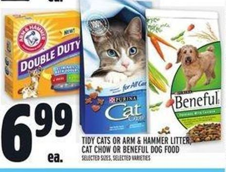 Tidy Cats Or Arm & Hammer Litter - Cat Chow Or Beneful Dog Food