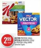 Vector Protein (160g) - Special K Nourish (165g) or Protein (180g) Bars
