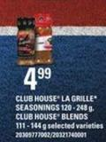 Club House La Grille Seasonings - 120 - 248 G - Club House Blends - 111 - 144 G