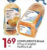 Compliments Bread 675 g or English Muffins 6 Pk