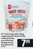 PC Pacific Large White Shrimp - Cooked Peeled 31-40 Per Lb 400 G Or Marina Del Rey Raw Wild Shrimp 20-30 Per Lb Easy Peel 300 G