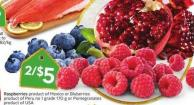 Raspberries Product of Mexico or Bluberries Product of Peru No 1 Grade 170 g or Pomegranates Product of USA