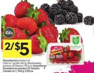 Strawberries Product of USA No 1 Grade 454 g - Blackberries Product of Mexico 170 g or Greenhouse Strawberries Product of Ontario Canada No 1 - 340 g