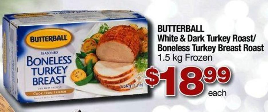 Butterball White & Dark Turkey Roast/ Boneless Turkey Breast Roast - 1.5 Kg
