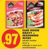 Club House Gravy or Seasoning Mixes - 24-47 g