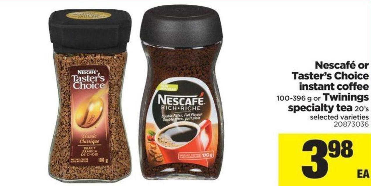 Nescafé Or Taster's Choice Instant Coffee 100-396 G Or Twinings Specialty Tea 20's
