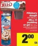 Pillsbury Dough - 318-468 G Or Jell-o Pudding Or Gel - 89-113 G