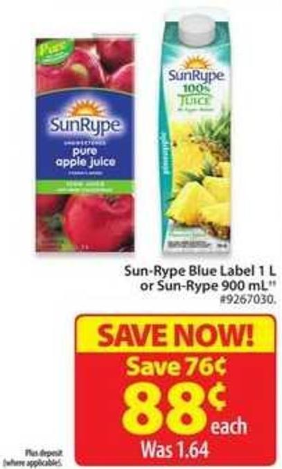 Sun-rype Blue Label 1 L or Sun-rype 900 mL