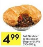 Pot Pies Beef or Chicken or Shepherd's Pie 350-388 g