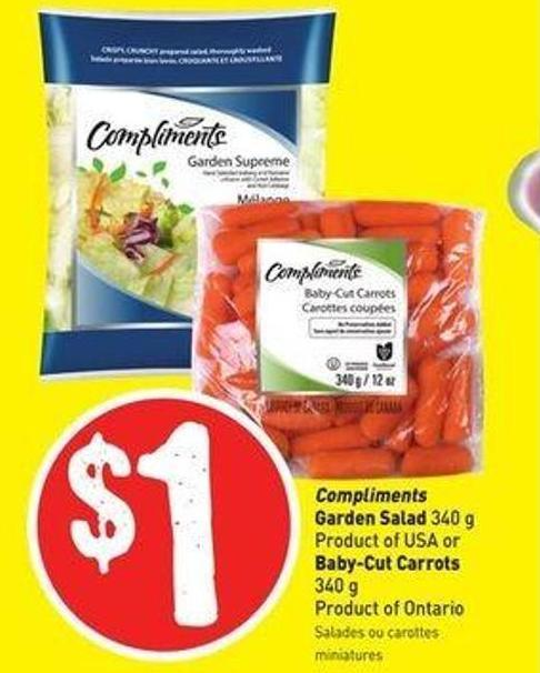Compliments Garden Salad 340 g Product of USA or Baby-cut Carrots 340 g Product of Ontario
