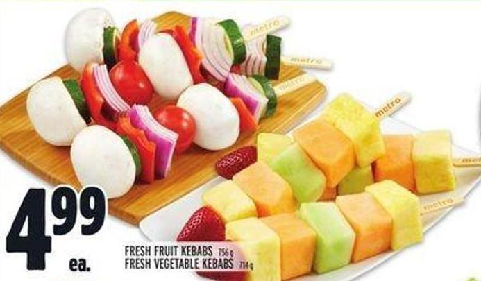 Fresh Fruit Kebabs 756 g Or Fresh Vegetable Kebabs 714 g