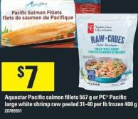 Aquastar Pacific Salmon Fillets 567 G Or PC Pacific Large White Shrimp Raw Peeled 31-40 Per Lb Frozen 400 G
