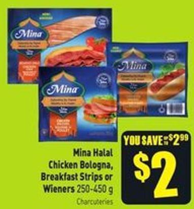 Mina Halal Chicken Bologna - Breakfast Strips or Wieners 250-450 g