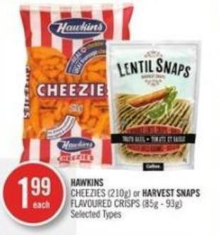 Hawkins Cheezies (210g) or Harvest Snaps Flavoured Crisps (85g - 93g)