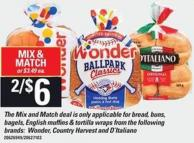 The Mix And Match Deal Is Only Applicable For Bread - Buns - Bagels - English Muffins And Tortilla Wraps From The Following Brands: Wonder - Country Harvest And D'italiano