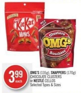 Omg's (135g) - Snappers (170g) Chocolate Clusters or Nestlé Cellos
