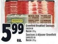 Greenfield Breakfast Sausages Frozen Or Bacon 375 g