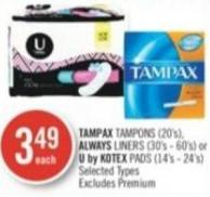 Tampax Tampons (20's) - Always Liners (30's - 60's) or U By Kotex Pads (14's - 24's)