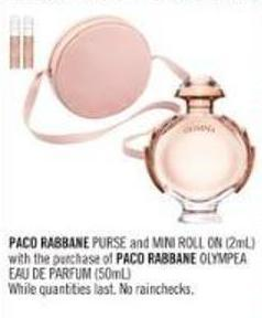 Paco Rabbane Purse and Mini Roll On (2ml) With The Purchase of Paco Rabbane Olympea Eau De Parfum (50ml)