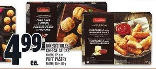 Irresistibles Cheese Sticks Frozen - 375 g or Puff Pastry Frozen - 300 - 360 g