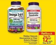 Webber Naturals Glucosamine or Clear Enteric Omegas
