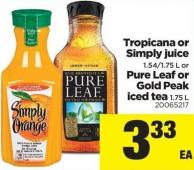 Tropicana Or Simply Juice 1.54/1.75 L Or Pure Leaf Or Gold Peak Iced Tea 1.75 L