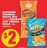Munchies Original Snack Mix - 272 g or Chicago Amc Chedda Balls - 300g