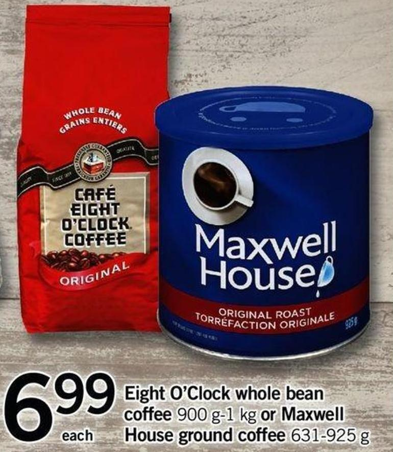 Eight O'clock Whole Bean Coffee - 900 G-1 Kg Or Maxwell House Ground Coffee - 631-925 G