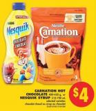 Carnation Hot Chocolate - 400-450 g - or Nesquik Syrup - 510-700 mL
