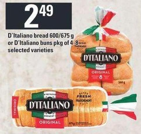 D'italiano Bread - 600/675 G Or D'italiano Buns - Pkg Of 4-8