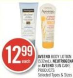 Aveeno Body Lotion (532ml) - Neutrogena or Aveeno Sun Care Products