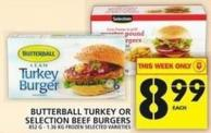 Butterball Turkey Or Selection Beef Burgers
