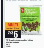 PC Organics Jumbo Seedless Raisins - 196 g