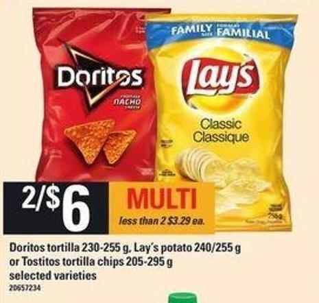 Doritos Tortilla - 230-255 g - Lay's Potato - 240/255 g or Tostitos Tortilla Chips - 205-295 g