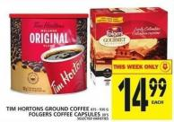 Tim Hortons Ground Coffee 875 - 930 G Or Folgers Coffee Capsules 30's