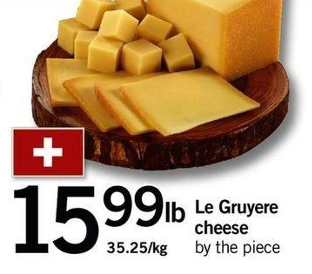 Le Gruyere Cheese