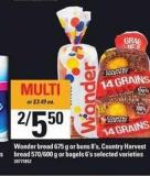 Wonder Bread - 675 g Or Buns - 8's - Country Harvest Bread - 570/600 g Or Bagels - 6's